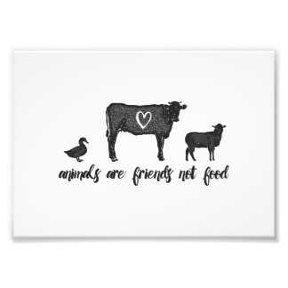 animals are friends not food print