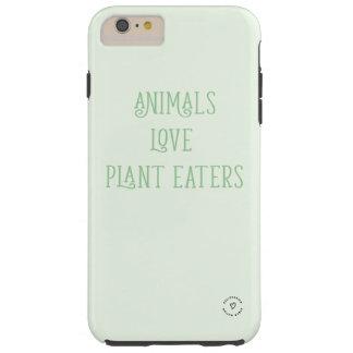 """ANIMALS LOVE PLANT EATERS"" TOUGH iPhone 6 PLUS CASE"