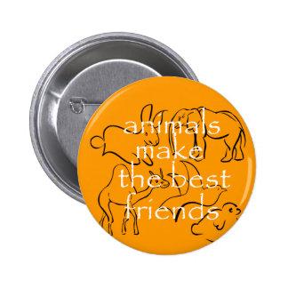Animals Make the Best Friends 6 Cm Round Badge