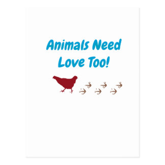 Animals Need Love Too Postcard