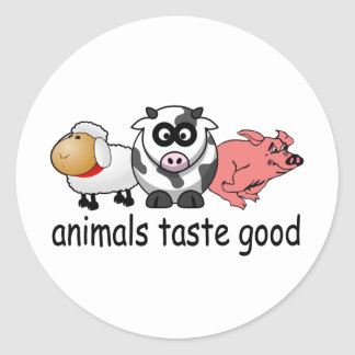 Animals Taste Good - Funny Meat Eaters Design Round Sticker