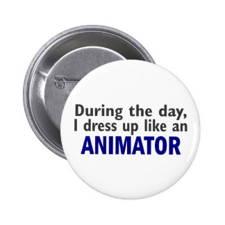 ANIMATOR During The Day 6 Cm Round Badge