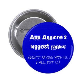 Ann Aguirre's biggest fanboi Pins