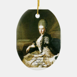 Anna Amalia of Brunswick-Wolfenbuttel 1739-1807 Ceramic Ornament