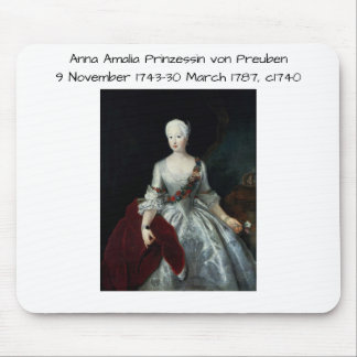 Anna Amalia Prinzessin von Preuben c1740 Mouse Pad