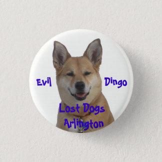 annie1234, Lost Dogs Arlington, Evil           ... 3 Cm Round Badge