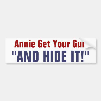 Annie Get Your Gun Bumper Stickers