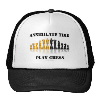Annihilate Time Play Chess (Reflective Chess Set) Trucker Hats