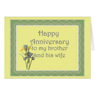 Anniversary for Brother and His Wife, Dutch Iris Card