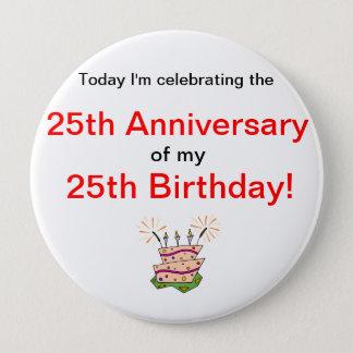 Anniversary of Birth 10 Cm Round Badge