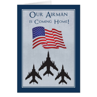 Announce to Everyone Your Airman is Coming Home Greeting Card