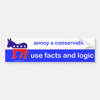 annoy a conservative, bumper sticker