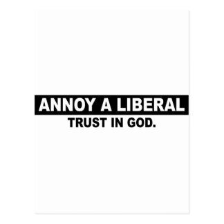 ANNOY A LIBERAL- TRUST IN GOD POST CARDS