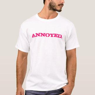 ANNOYED. T-Shirt