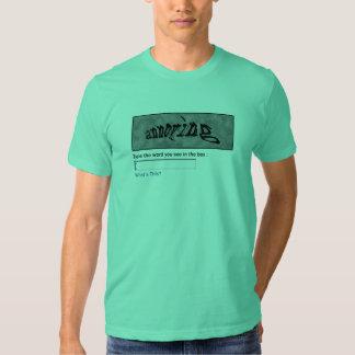 Annoying Captcha T Shirt