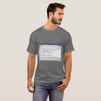 Annoying Error! T-Shirt