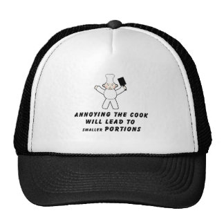 Annoying The Cook Trucker Hats
