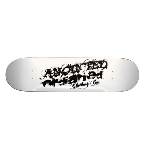 Anointed & Ordianed Skateboard