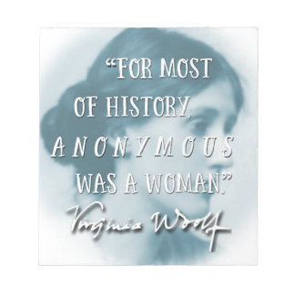 Anonymous Was a Woman ~ Virginia Woolf quote blue Notepad