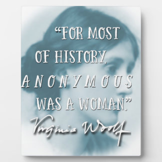 Anonymous Was a Woman ~ Virginia Woolf quote blue Plaque