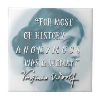 Anonymous Was a Woman ~ Virginia Woolf quote blue Small Square Tile