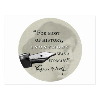 Anonymous Was a Woman ~ Virginia Woolf quote circl Postcard