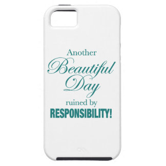Another Beautiful Day Ruined! iPhone 5 Cases