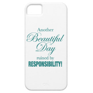 Another Beautiful Day Ruined! iPhone 5 Cover