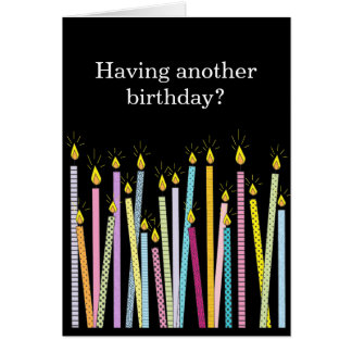 Another Birthday, Too Many Candles Card