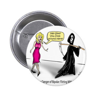 Another Danger of Bipolar: Flirting With Death Pin