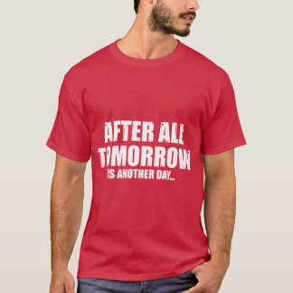 ANOTHER DAY FUNNY EXCUSES T-Shirt