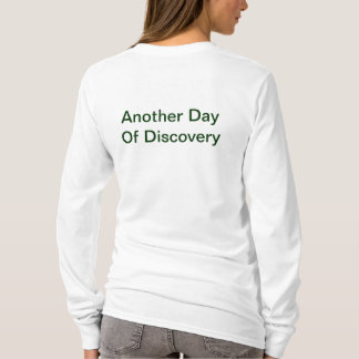 Another Day Of Discovery T-Shirt