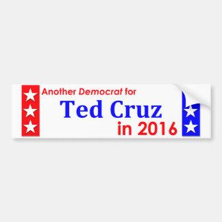Another Democrat for Ted Cruz 1016 Bumper Sticker