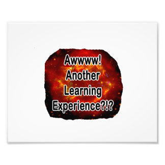 another learning experience nova photographic print