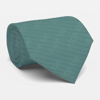 """Another """"Nice Tie"""" Tie"""