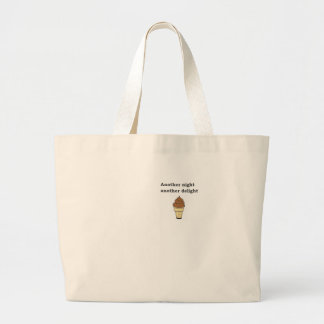 Another night another delight chocolate ice cream tote bags