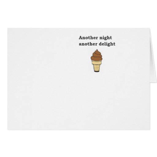 Another night another delight chocolate ice cream cards