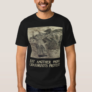 Another Phony Grassroots Protest Tees