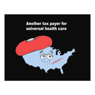 Another tax payer for universal health care 21.5 cm x 28 cm flyer