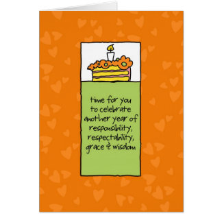 Another Year of Responsibility Card