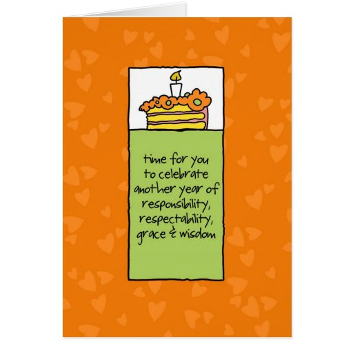 Another Year of Responsibility Greeting Cards
