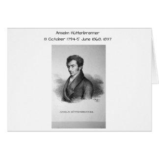Anselm Huttenbrenner 1837 Card