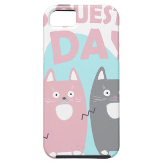 Answer Your Cat's Questions Day iPhone 5 Covers