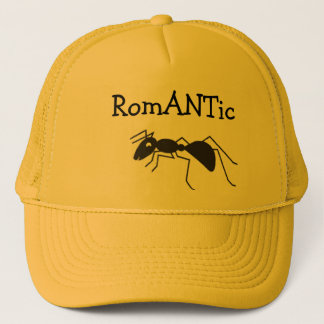 ant   RomANTic Trucker Hat