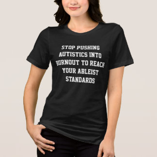 Anti-Ableism T-Shirt