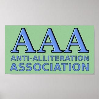 Anti-Alliteration Association Funny Sign Poster