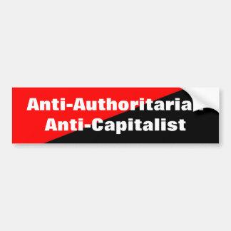 anti-authoritarian anti-capitalist bumpersticker bumper sticker