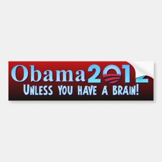Anti Barack Obama - Brain Bumper Sticker