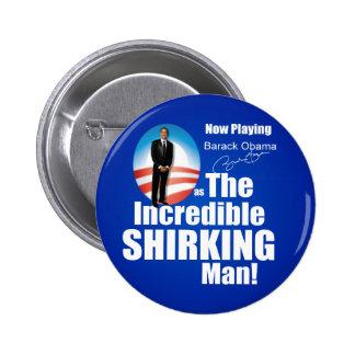 Anti Barack Obama - Shirker 6 Cm Round Badge