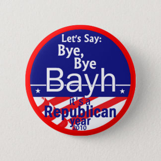 Anti BAYH Indiana Button